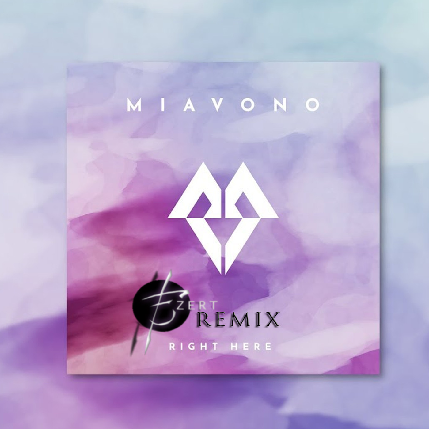 Miavono - Right Here (Ezert Remix)